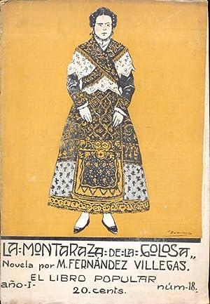 LA MONTARAZ DE LA GOLOSA. Ilustraciones de: FERNÁNDEZ VILLEGAS, M.