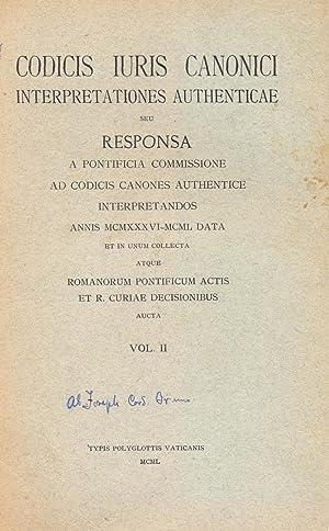 CODICIS IURIS CANONICI / INTERPRETATIONES AUTHENTICAE / SEU RESPONSA A PONTIFICIA COMMISSIONE / AD ...