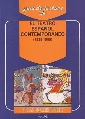 EL TEATRO ESPAÑOL CONTEMPORÁNEO (1939-1989): MOREIRO PRIETO, Julián.