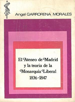 EL ATENEO DE MADRID Y LA TEORÍA: GARRORENA MORALES, Ángel.