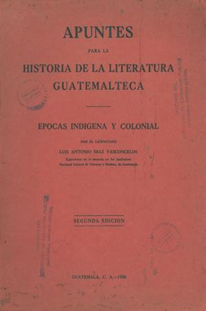 APUNTES PARA LA HISTORIA DE LA LITERATURA: DÍAZ VASCONCELOS, Luis