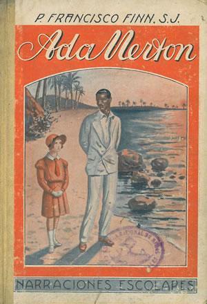 NARRACIONES ESCOLARES. ADA MERTON: FINN, Francisco, S.