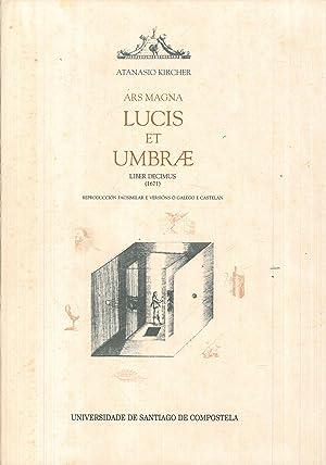 ARS MAGNA DE LUCIS ET UMBRAE. LIBER: KIRCHER, Atanasio.