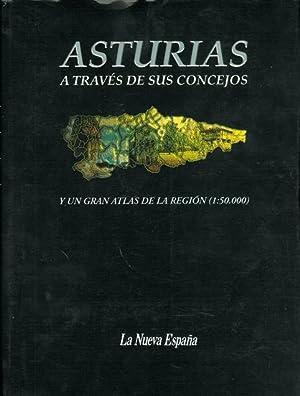 ASTURIAS A TRAVÉS DE SUS CONCEJOS y un gran atlas de la región (1:50.000.: VV. AA.
