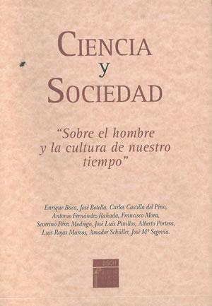 CIENCIA Y SOCIEDAD. SOBRE EL HOMBRE Y: VV. AA.