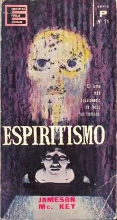 EL ESPIRITISMO.: McKEY, Jameson.