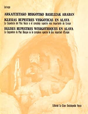 IGLESIAS RUPESTRES VISIGÓTICAS EN ÁLAVA.: LATXAGA.