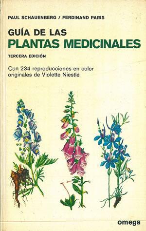 GUÍA DE LAS PLANTAS MEDICINALES.: SCHAUENBERG, Paul. -
