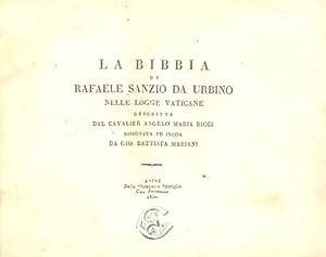 LA BIBBIA DI RAFAELE SANZIO DA URBINO NELLE LOGGE VATICANE DESCRITTA DAL CAVALIER ANGELO MARIA ...