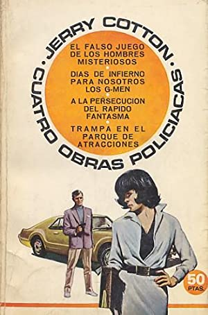 CUATRO OBRAS POLICIALES: EL FALSO JUEGO DE: COTTON, Jerry.