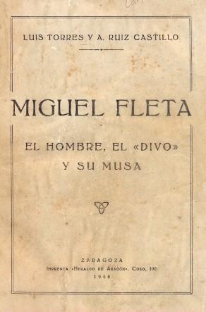 MIGUEL FLETA. EL HOMBRE, EL 'DIVO' Y: TORRES, Luis -