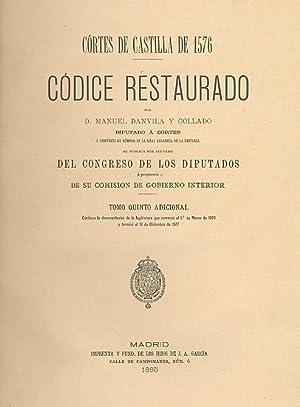 CORTES DE CASTILLA DE 1576. CÓDICE RESTAURADO.: DANVILA Y COLLADO, Manuel.