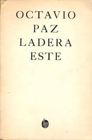LADERA ESTE. HACIA EL COMIENZO Y BLANCO: PAZ, Octavio.