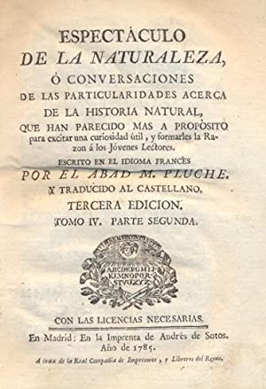 ESPECTÁCULO DE LA NATURALEZA, O CONVERSACIONES ACERCA DE LAS PARTICULARIDADES DE LA HISTORIA ...