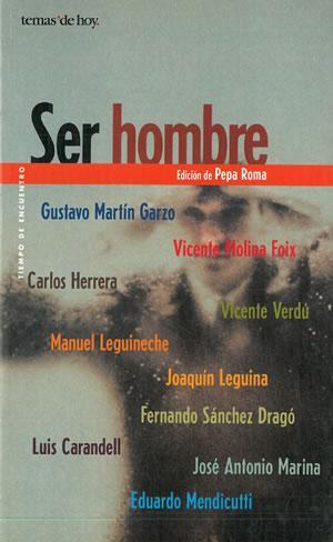 SER HOMBRE.: VV. AA. (Gustavo