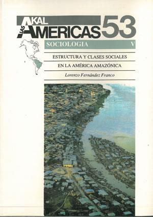 ESTRUCTURA Y CLASES SOCIALES EN LA AMÉRICA: FERNÁNDEZ FRANCO, Lorenzo.