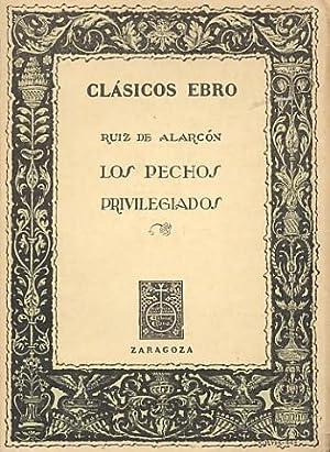 LOS PECHOS PRIVILEGIADOS.: RUIZ DE ALARCÓN,