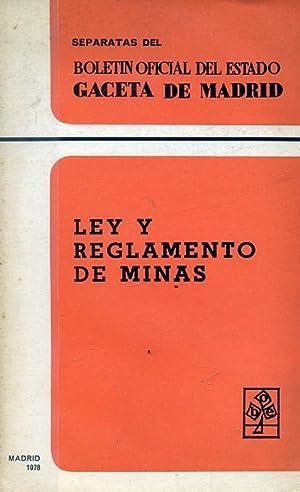 LEY Y REGLAMENTO DE MINAS,: VARIOS.