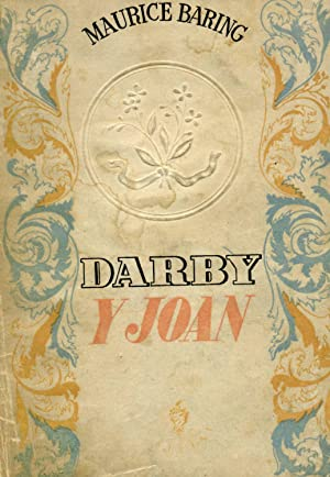 DARBY Y JOAN.: BARING, Maurice.
