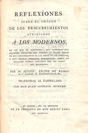 REFLEXIONES SOBRE EL ORIGEN DE LOS DESCUBRIMIENTOS: DUTENS, [Louis]. Traducidas