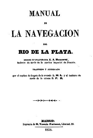 MANUAL DE NAVEGACIÓN DEL RÍO DE LA PLATA.: BOUCARUT, A.