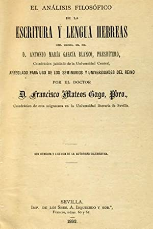 EL ANÁLISIS FILOSÓFICO DE LA ESCRITURA Y LENGUA HEBREAS DEL EXCMO. SR. DR. D. ANTONIO MARÍA GARCÍA ...