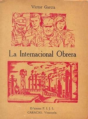 LA INTERNACIONAL OBRERA. Las tensiones entre Marx: GARCÍA, Víctor.