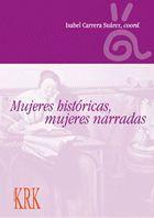 MUJERES HISTÓRICAS, MUJERES NARRADAS.: CARRERA, Isabel ?