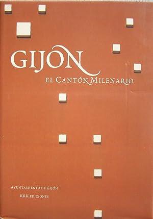 GIJÓN, EL CANTON MILENARIO.: Textos de: SILVA