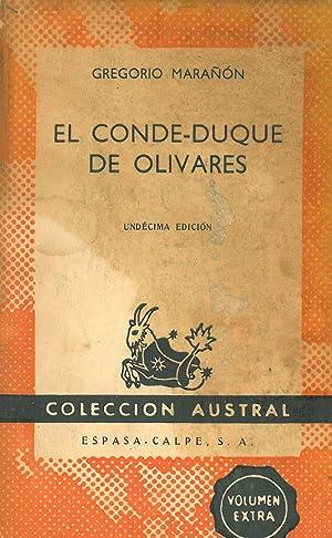 EL CONDE-DUQUE DE OLIVARES.: MARAÑÓN, Gregorio.