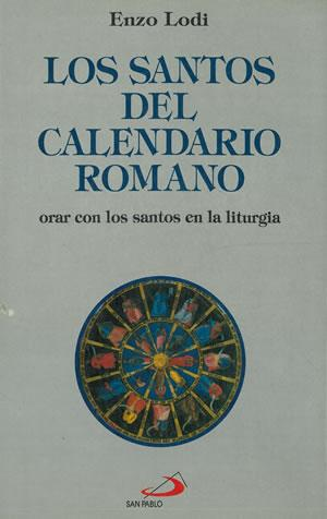 Calendario Con Santos.Lodi Enzo Santos Del Calendario Romano Los Abebooks