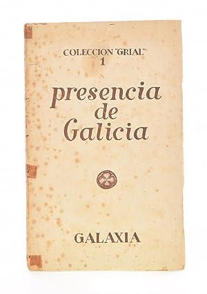 PRESENCIA DE GALICIA (COLECCIÓN GRIAL 1): PIÑEIRO, Ramón /