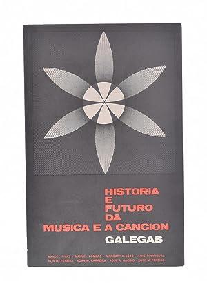 HISTORIA E FUTURO DA MÚSICA E A: RIVAS, Manuel /