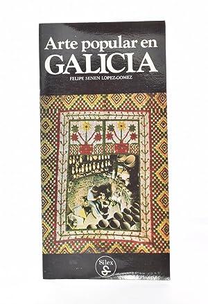 ARTE POPULAR EN GALICIA: SENÉN LÓPEZ-GÓMEZ, Felipe
