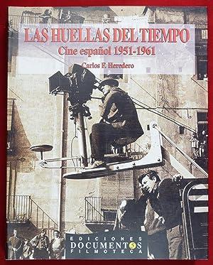 LAS HUELLAS DEL TIEMPO. CINE ESPAÑOL (1951-1961): HEREDERO, Carlos F.