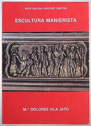 ESCULTURA MANIERISTA: VILA JATO, María