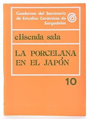 LA PORCELANA EN EL JAPÓN: SALA, Elisenda