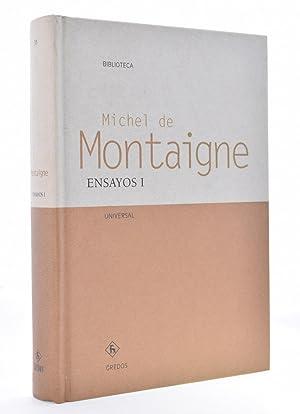 ENSAYOS I: MONTAIGNE, Michel de