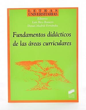 FUNDAMENTOS DIDÁCTICOS DE LAS ÁREAS CURRICULARES: RICO ROMERO, Luis