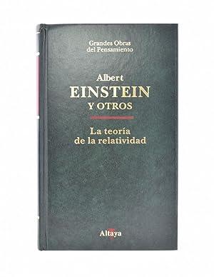 LA TEORÍA DE LA RELATIVIDAD: EINSTEIN, Albert y