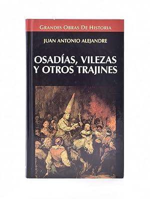 OSADÍAS, VILEZAS Y OTROS TRAJINES: ESTAMPAS ÍNTIMAS: ALEJANDRE, Juan Antonio