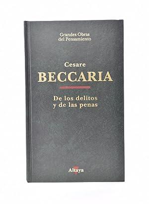 DE LOS DELITOS Y LAS PENAS: BECCARIA, Cesare de