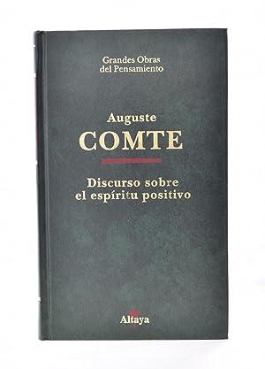 DISCURSO SOBRE EL ESPÍRITU POSITIVO: COMTE, Augusto