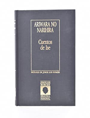 CUENTOS DE ISE: ARIWARA NO NARIHIRA