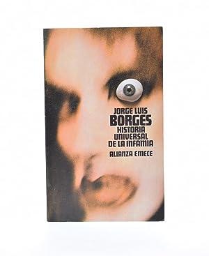 HISTORIA UNIVERSAL DE LA INFAMIA: BORGES, Jorge Luis