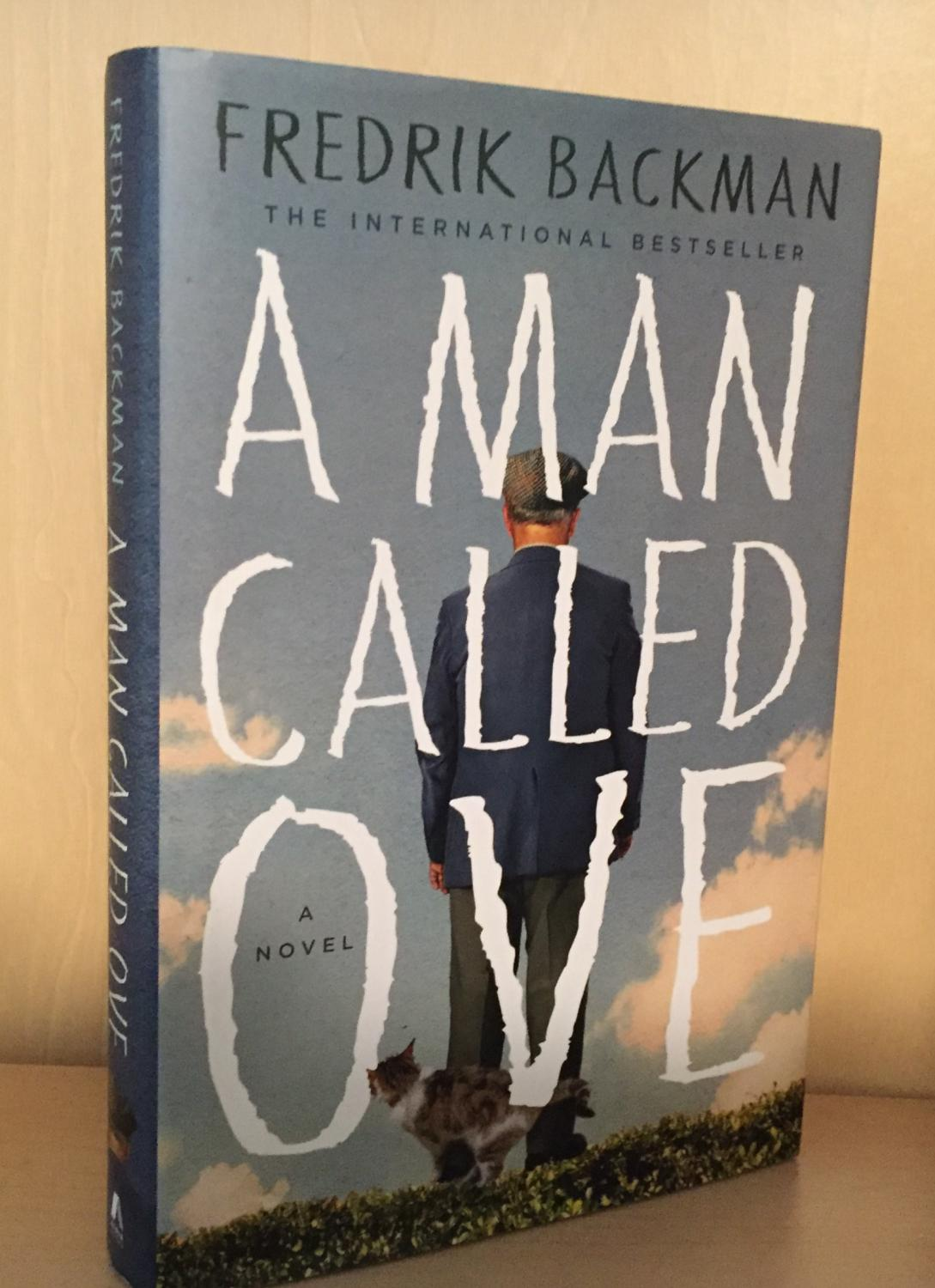 A Man Called Ove Backman, Fredrik [Very Good] [Hardcover] The second printing of the original U.S. edition published in 2014. A very good lightly read copy. Uncommon in early printings.
