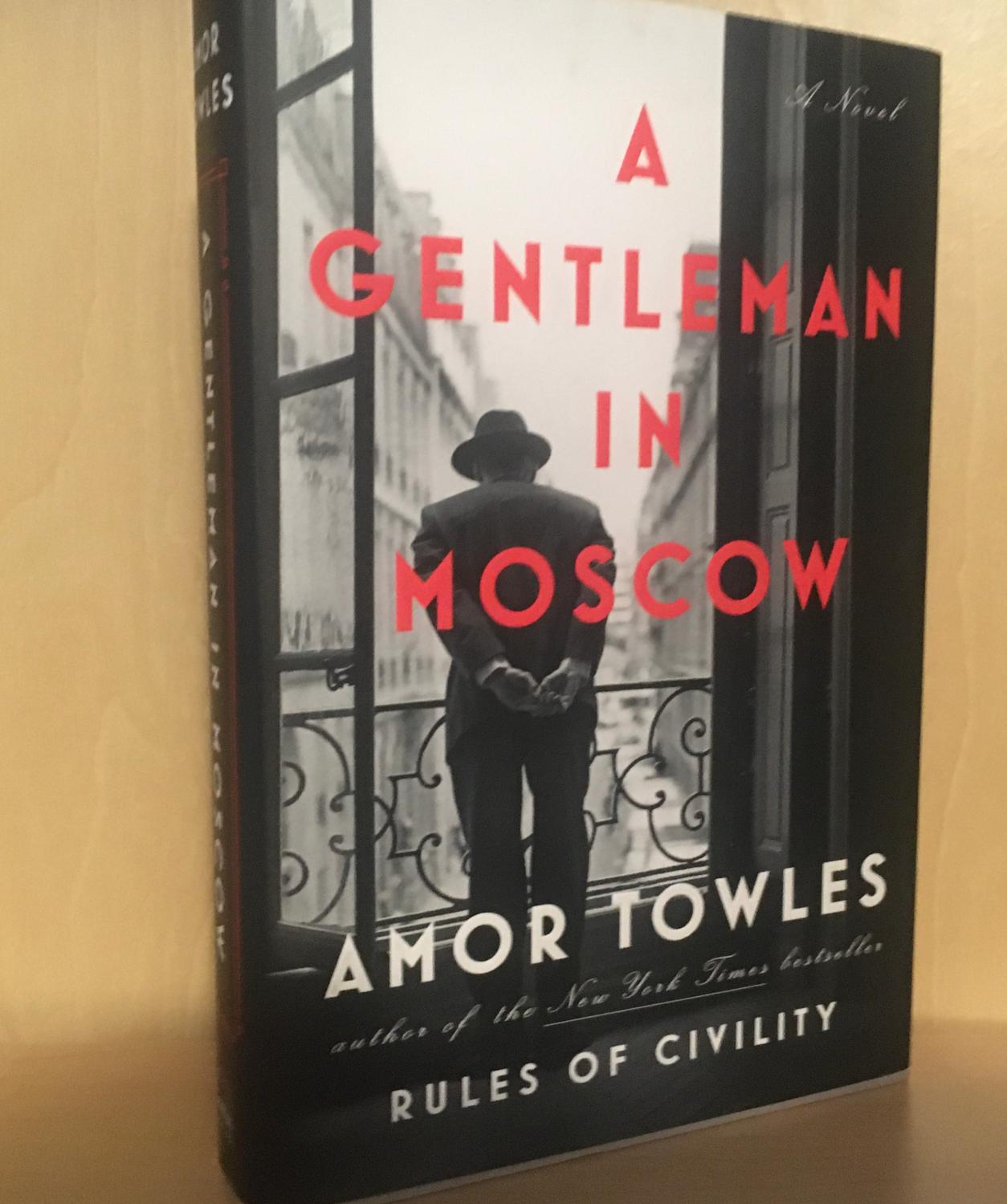 A Gentleman In Moscow Towles, Amor [Very Good] [Hardcover] A lightly used second printing signed by the author on the title page.