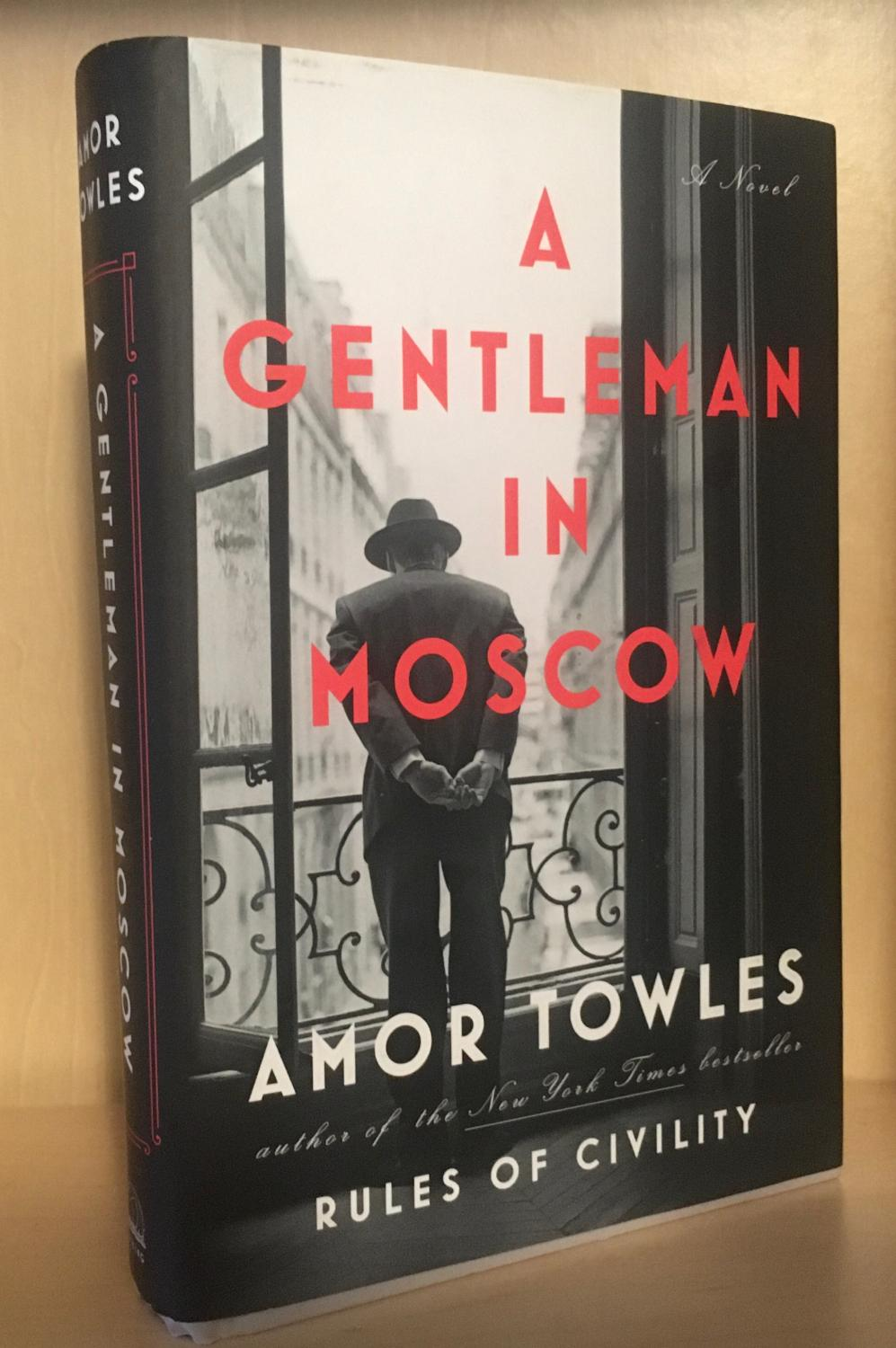 A Gentleman In Moscow Towles, Amor [Very Good] [Hardcover] A lightly used later printing (23rd.) with the owners name penned on the first endpaper signed by the author on the title page.