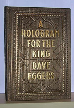 Hologram for the King ( signed ): Eggers, Dave
