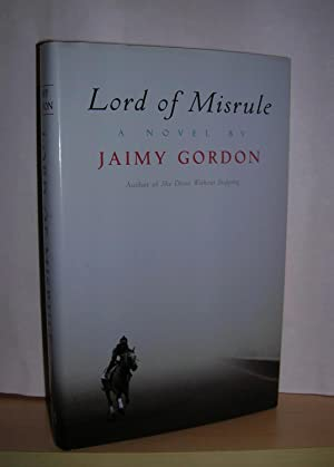 Lord of Misrule ( signed ): Gordon, Jaimy